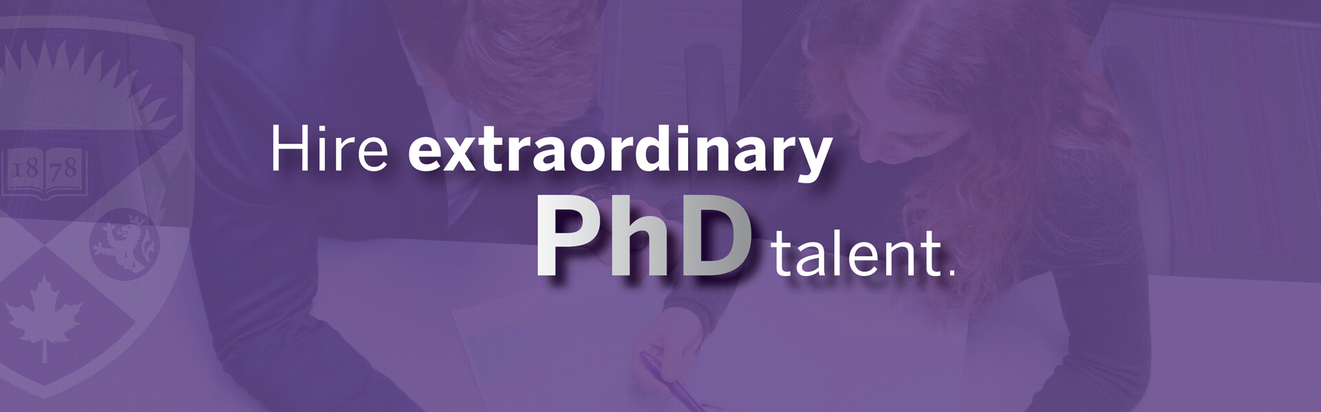 "Image of two students with words ""Hire extraordinary PhD Talent"""